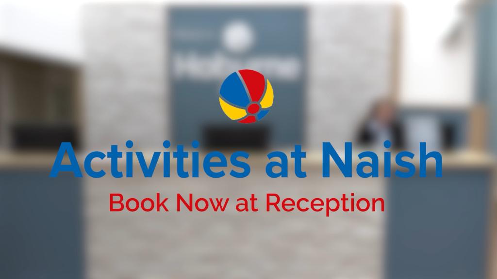 Title card for 'Activities at Naish, Book now at reception' for Hoburne Holidays Naish